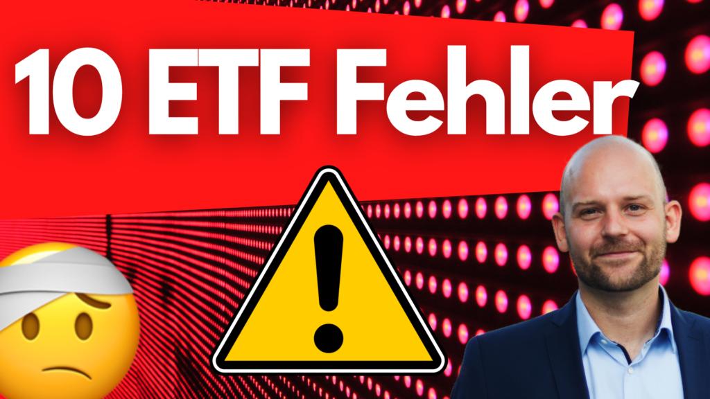 10 ETF Fehler, die ETF Investoren und Anfänger vermeiden sollten